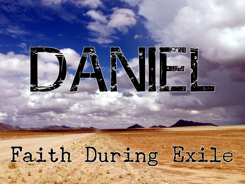 Sermon Series on Daniel